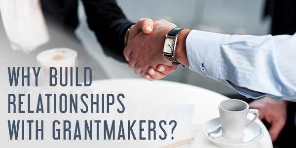 Building Relationships with Grantmakers-1