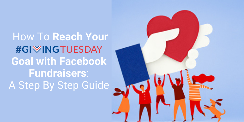 How To Reach Your #GivingTuesday Goal with Facebook Fundraisers_Header