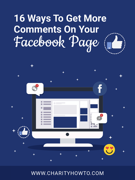 16 Ways To Get More Comments on Facebook