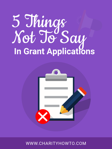What Not to Say In a Grant Application for Nonprofits