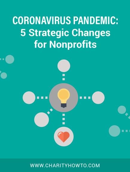 Coronavirus 5 Strategic Changed for Nonprofits