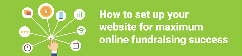 How-to-set-up-your-website-for-maximum-online-fundraising-success_Header_CharityHowTo