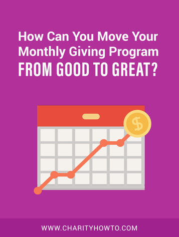 Move Your Monthly Giving From Good to Great