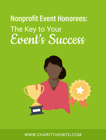 Nonprofit Event Honorees The Key to Your Event Success