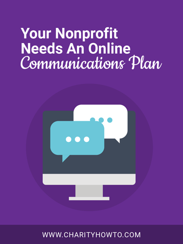 Nonprofit Needs Online Communications Plan