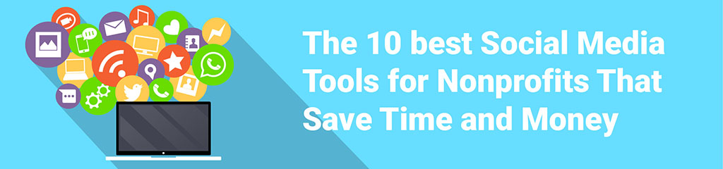 10-best-Social-Media tools-for-nonprofits-charityhowto