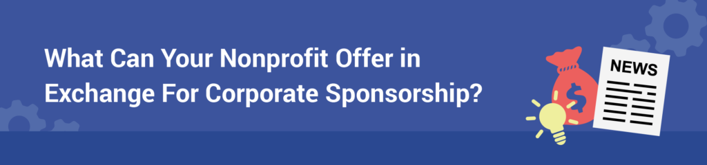 What Can Your Nonprofit Offer in Exchange For Corporate Sponsorship-blog_charityhowto