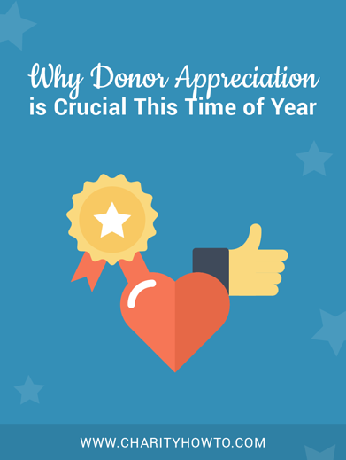 Why Donor Appreciation Is Crucial This Time Of Year